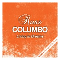Living in Dreams — Russ Columbo