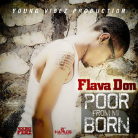 Poor from Mi Born - Single — Flava Don