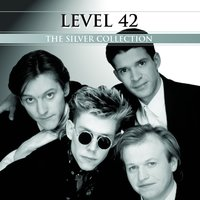 The Silver Collection — Level 42