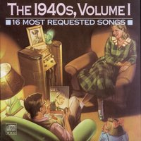 16 Most Requested Songs Of The 1940s, Volume One — Ирвинг Берлин