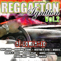 Reggaeton Ignition Volume 2 - El Comienzo — сборник