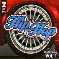 Original Hip Hop Throwbacks Vol. 1 — сборник, The Hit Crew