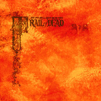 Source Tags & Codes — ...And You Will Know Us By The Trail Of Dead