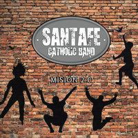 Misión 2.0 — Santafé Catholic Band