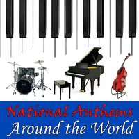 National Anthems Around the World — Instrumental All Stars