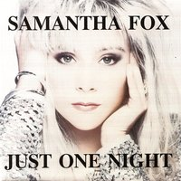 Just One Night — Samantha Fox