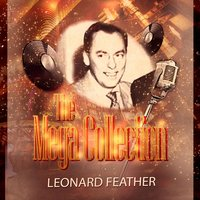 The Mega Collection — Leonard Feather
