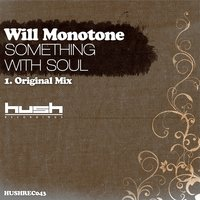Something With Soul — Will Monotone