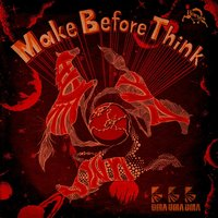 Make Before Think — 馬馬馬