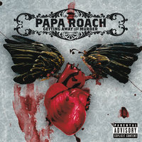Getting Away With Murder — Papa Roach