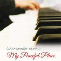 My Peaceful Place — Clara Whalen-Inman