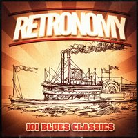 Retronomy, Vol. 3: 101 'Ol Timer Blues Classics (A Vintage Music Playlist of Blues from the 30's, 40's, 50's and 60's) — сборник