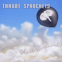 White Elephant — Throat Sprockets