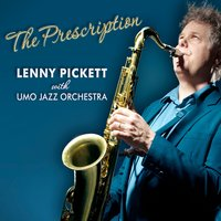 The Prescription — UMO Jazz Orchestra, Lenny Pickett