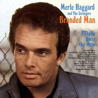 Branded Man — Merle Haggard & The Strangers