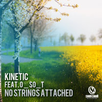 No Strings Attached — Kinetic feat. O_So_T