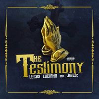 The Testimony — Lucky Luciano, JayLoc