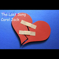 The Last Song — Carol Jack