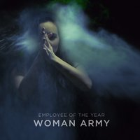 Woman Army — Employee Of The Year