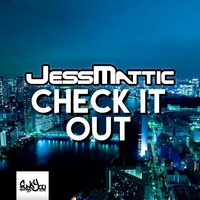 Check It Out — JessMattic