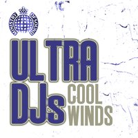 Cool Winds — Ultra DJs