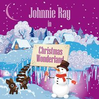 Johnnie Ray in Christmas Wonderland — Johnnie Ray