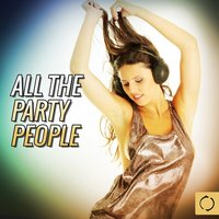 All the Party People — сборник