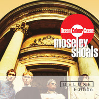 Moseley Shoals Deluxe Edition — Ocean Colour Scene