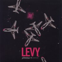 Glorious — Levy