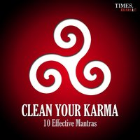 Clean Your Karma - 10 Effective Mantras — сборник