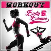 Workout - Body Balance, Vol. 6 — сборник