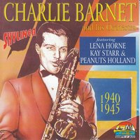 Charlie Barnet And His Orchestra — Charlie Barnet