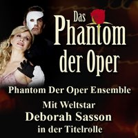 Phantom Der Oper — Phantom Der Oper Ensemble