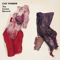 The Covers Record — Cat Power
