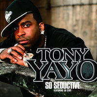So Seductive — Tony Yayo