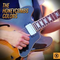 Colors — The Honeycombs