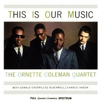 This Is Our Music — Ornette Coleman, Джордж Гершвин