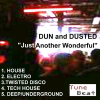 Just Another Wonderful — Dun and Dusted