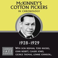 Complete Jazz Series 1928 - 1929 — McKinney's Cotton Pickers