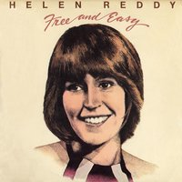Free And Easy — Helen Reddy