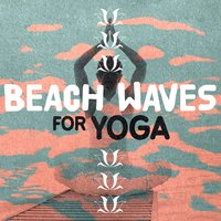 Beach Waves for Yoga — Beach Waves Specialists