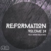Re:Formation, Vol. 24 - Tech House Selection — сборник