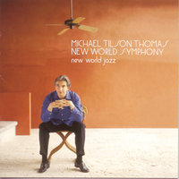 New World Jazz — Michael Tilson Thomas