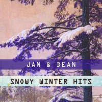 Snowy Winter Hits — Jan & Dean
