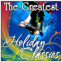 The Greatest Holiday Classics — сборник