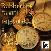 Time Will Tell / Jara — Rubberlips