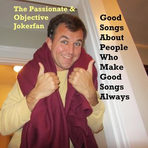 The Passionate & Objective Jokerfan - Mark Foster, the People Love You!