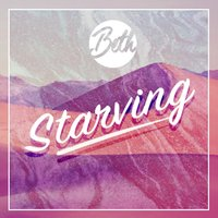 Starving — Beth