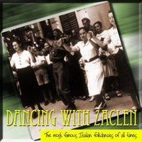 Dancing With Zaclen the Most Famous Italian Folkdances of All Times — сборник