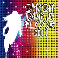 Smash Dancefloor 2011 — сборник